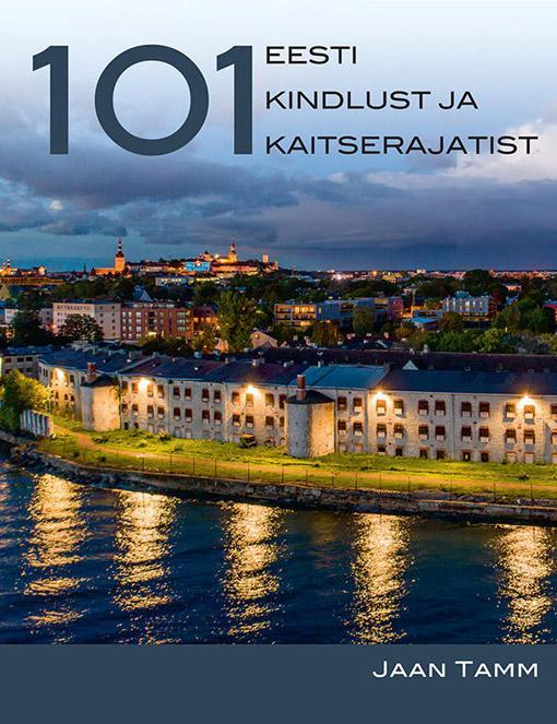 101 eesti kindlust ja kaitserajatist