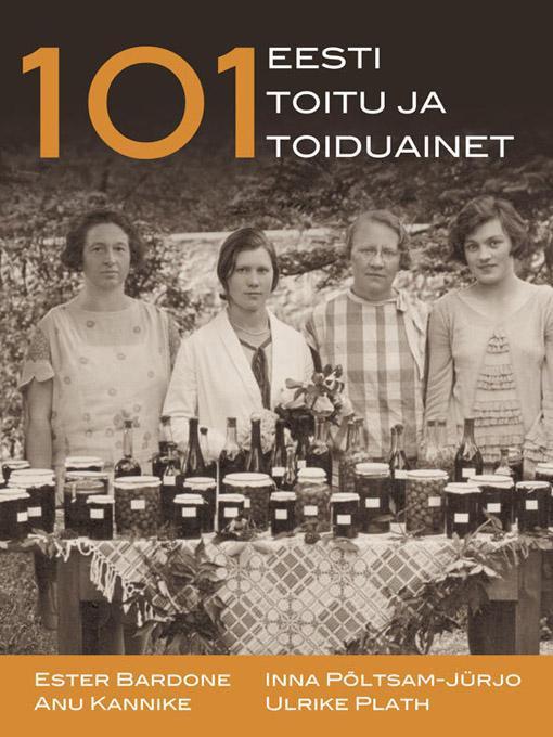 101 Eesti toitu ja toiduainet