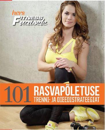 101 rasvapõletuse trenni- ja dieedistrateegiat