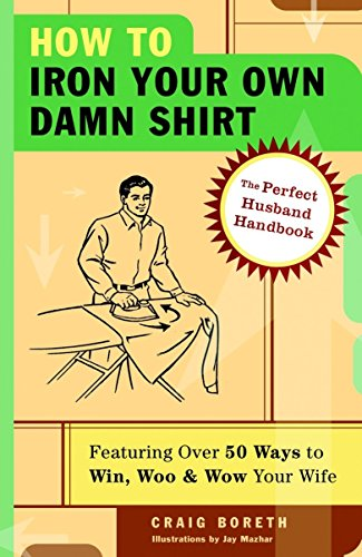 How to Iron Your Own Damn Shirt