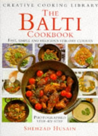"Trükise ""The Balti Cookbook Fast, Simple and Delicious Stir-fry Curries"" kaanepilt. Cover picture of ""The Balti Cookbook Fast, Simple and Delicious Stir-fry Curries""."