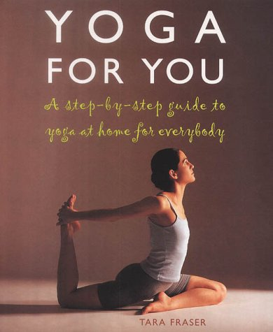 "Trükise ""Yoga for You A Step-by-step Guide to Yoga at Home for Everybody"" kaanepilt. Cover picture of ""Yoga for You A Step-by-step Guide to Yoga at Home for Everybody""."