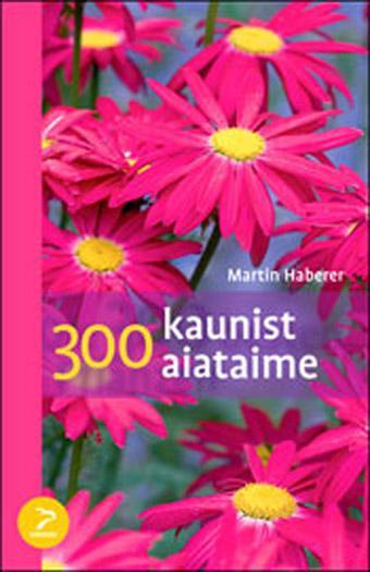 300 kaunist aiataime