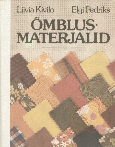 """Trükise """"Õmblusmaterjalid"""" kaanepilt. Cover picture of """"Õmblusmaterjalid""""."""