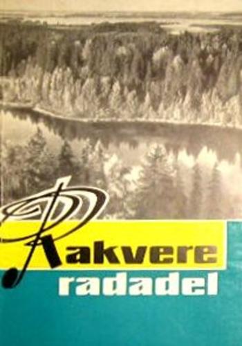 "Trükise ""Rakvere radadel"" kaanepilt. Cover picture of ""Rakvere radadel""."