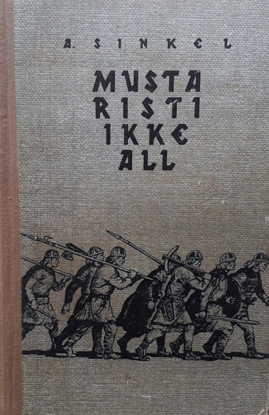 """Trükise """"Musta risti ikke all"""" kaanepilt. Cover picture of """"Musta risti ikke all""""."""