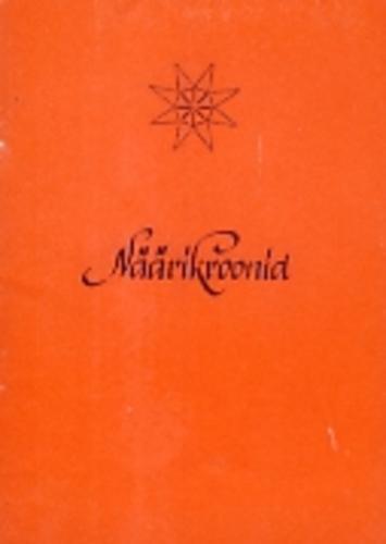 """Trükise """"Näärikroonid"""" kaanepilt. Cover picture of """"Näärikroonid""""."""