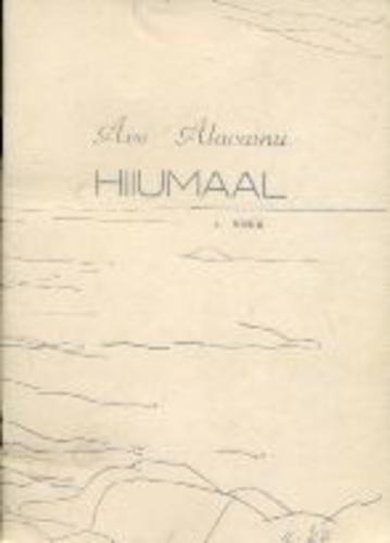 """Trükise """"Hiiumaal 1. vihik, luuletusi 1976–1992"""" kaanepilt. Cover picture of """"Hiiumaal 1. vihik, luuletusi 1976–1992""""."""