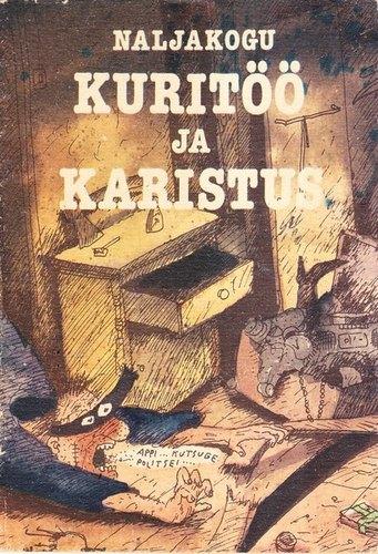 """Trükise """"Kuritöö ja karistus Naljakogu"""" kaanepilt. Cover picture of """"Kuritöö ja karistus Naljakogu""""."""