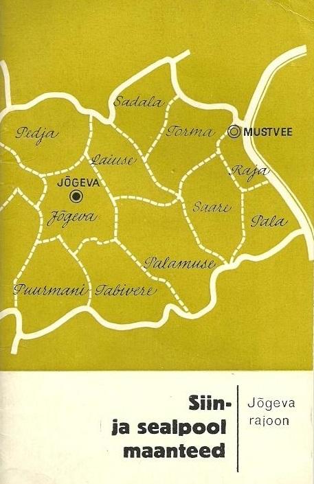 """Trükise """"Jõgeva rajoon"""" kaanepilt. Cover picture of """"Jõgeva rajoon""""."""