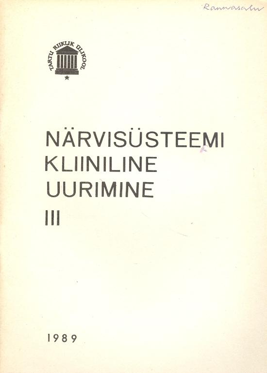 """Trükise """"Närvisüsteemi kliiniline uurimine III Kliinilised abiuurimismeetodid"""" kaanepilt. Cover picture of """"Närvisüsteemi kliiniline uurimine III Kliinilised abiuurimismeetodid""""."""