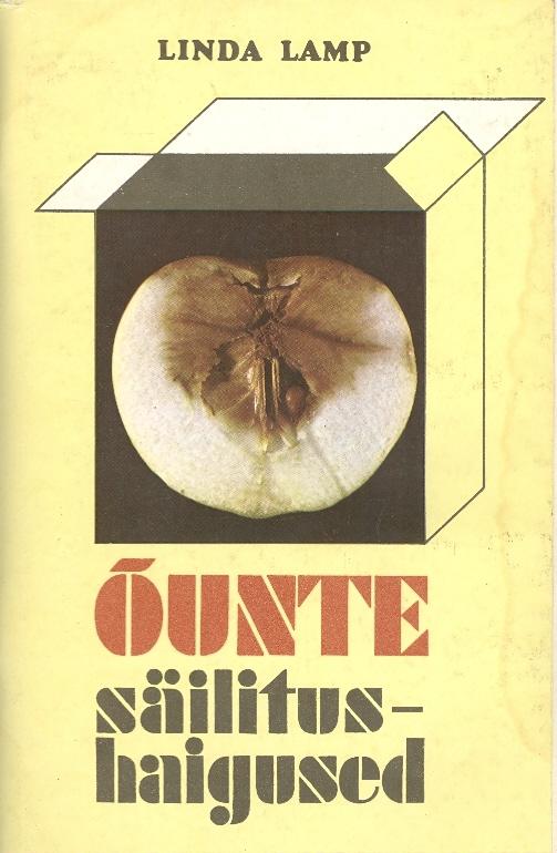 """Trükise """"Õunte säilitushaigused"""" kaanepilt. Cover picture of """"Õunte säilitushaigused""""."""