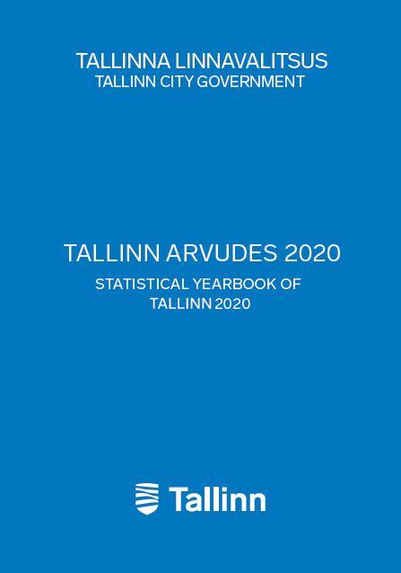 """Trükise """"Statistika aastaraamat Tallinn arvudes 2020 Statistical yearbook of Tallinn 2020"""" kaanepilt. Cover picture of """"Statistika aastaraamat Tallinn arvudes 2020 Statistical yearbook of Tallinn 2020""""."""