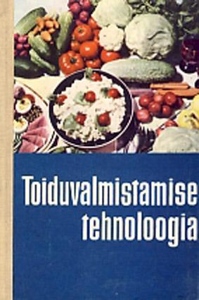 Toiduvalmistamise tehnoloogia