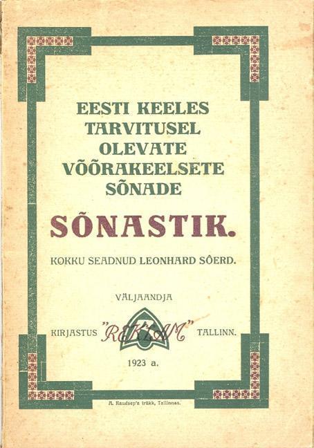 Eesti keeles tarvitusel olevate võõrakeelsete sõnade sõnastik