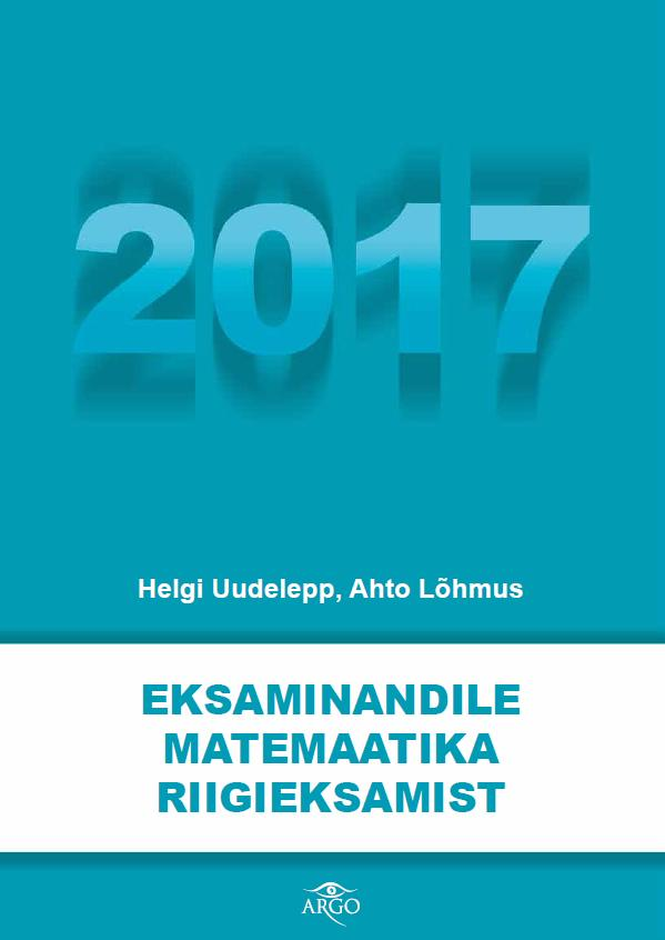 Eksaminandile matemaatika riigieksamist 2017