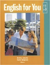 """Trükise """"English for You 3"""" kaanepilt. Cover picture of """"English for You 3""""."""