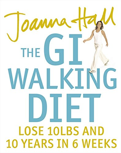 The GI Walking Diet