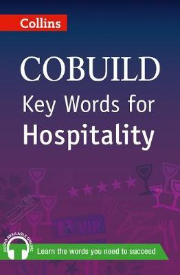 "Trükise ""Collins COBUILD Key Words for Hospitality"" kaanepilt. Cover picture of ""Collins COBUILD Key Words for Hospitality""."