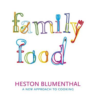 "Trükise ""Family Food A New Approach to Cooking"" kaanepilt. Cover picture of ""Family Food A New Approach to Cooking""."