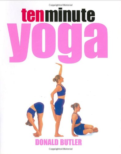 "Trükise ""10-minute Yoga"" kaanepilt. Cover picture of ""10-minute Yoga""."