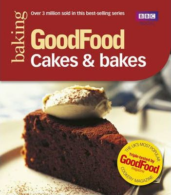 """Trükise """"Good Food Cakes & Bakes"""" kaanepilt. Cover picture of """"Good Food Cakes & Bakes""""."""