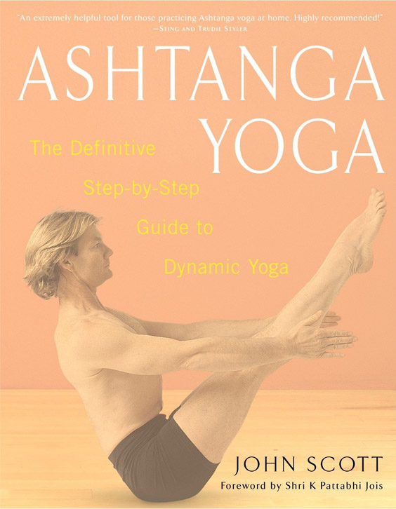 "Trükise ""Ashtanga Yoga The Definitive Step-By-Step Guide to Dynamic Yoga"" kaanepilt. Cover picture of ""Ashtanga Yoga The Definitive Step-By-Step Guide to Dynamic Yoga""."