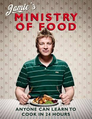 "Trükise ""Jamie's Ministry of Food Anyone Can Learn to Cook in 24 Hours"" kaanepilt. Cover picture of ""Jamie's Ministry of Food Anyone Can Learn to Cook in 24 Hours""."