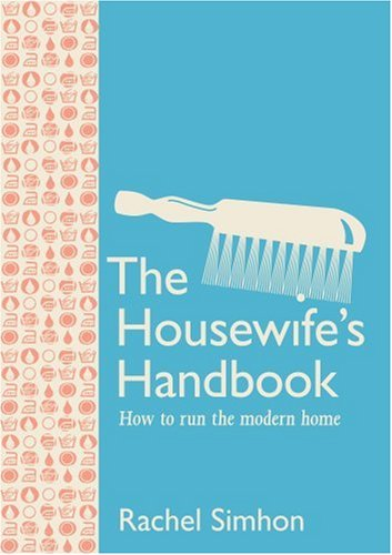 "Trükise ""The Housewife's Handbook How to Run the Modern Home"" kaanepilt. Cover picture of ""The Housewife's Handbook How to Run the Modern Home""."