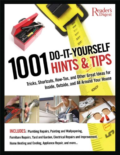 """Trükise """"1001 Do-it-Yourself Hints & Tips Tricks, Shortcuts, How-tos, and Other Nifty Ideas for Inside, Outside, and All Around Your House"""" kaanepilt. Cover picture of """"1001 Do-it-Yourself Hints & Tips Tricks, Shortcuts, How-tos, and Other Nifty Ideas for Inside, Outside, and All Around Your House""""."""