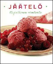 """Trükise """"Jäätelö Täydellinen nautinto"""" kaanepilt. Cover picture of """"Jäätelö Täydellinen nautinto""""."""