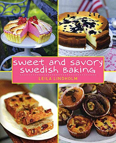 "Trükise ""Sweet and Savory Swedish Baking"" kaanepilt. Cover picture of ""Sweet and Savory Swedish Baking""."