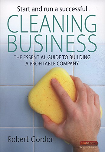Start and run a successful Cleaning Business