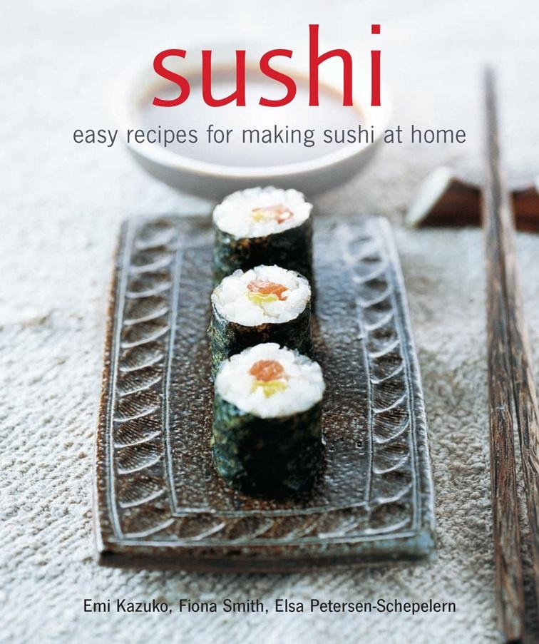 "Trükise ""Sushi Easy recipes for making sushi at home"" kaanepilt. Cover picture of ""Sushi Easy recipes for making sushi at home""."
