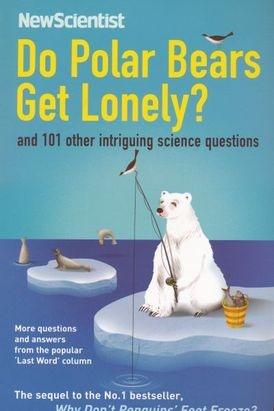 "Trükise ""Do Polar Bears Get Lonely? And 101 Other Intriguing Science Questions"" kaanepilt. Cover picture of ""Do Polar Bears Get Lonely? And 101 Other Intriguing Science Questions""."
