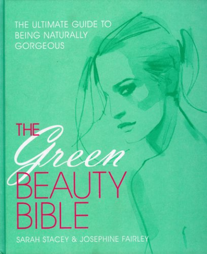 The Green Beauty Bible