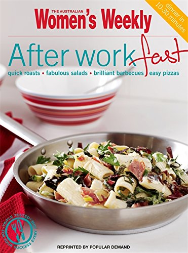 "Trükise ""After-work Fast Quick Roasts, Fabulous Salads, Brilliant Barbecues, Easy Pizzas"" kaanepilt. Cover picture of ""After-work Fast Quick Roasts, Fabulous Salads, Brilliant Barbecues, Easy Pizzas""."