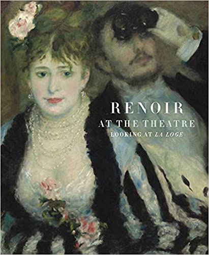 "Trükise ""Renoir at the Theatre Looking at the Loge (The Courtauld Gallery)"" kaanepilt. Cover picture of ""Renoir at the Theatre Looking at the Loge (The Courtauld Gallery)""."