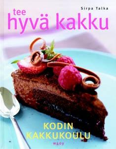 """Trükise """"Tee hyvä kakku Kodin kakkukoulu"""" kaanepilt. Cover picture of """"Tee hyvä kakku Kodin kakkukoulu""""."""