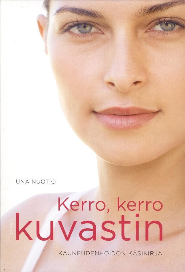 """Trükise """"Kerro, kerro kuvastin Kauneudenhoidon käsikirja"""" kaanepilt. Cover picture of """"Kerro, kerro kuvastin Kauneudenhoidon käsikirja""""."""