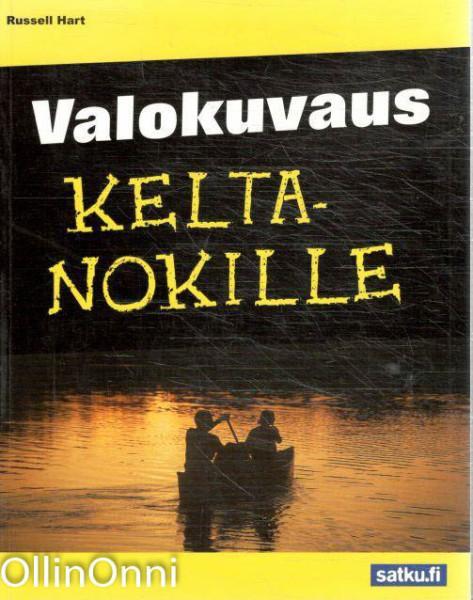 """Trükise """"Valokuvaus keltanokille"""" kaanepilt. Cover picture of """"Valokuvaus keltanokille""""."""