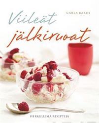 """Trükise """"Viileät jälkiruoat Herkullisia reseptejä"""" kaanepilt. Cover picture of """"Viileät jälkiruoat Herkullisia reseptejä""""."""