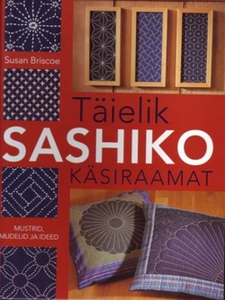 Täielik sashiko käsiraamat