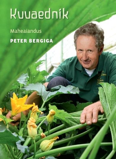 """Trükise """"Kuuaednik Maheaiandus Peter Bergiga"""" kaanepilt. Cover picture of """"Kuuaednik Maheaiandus Peter Bergiga""""."""