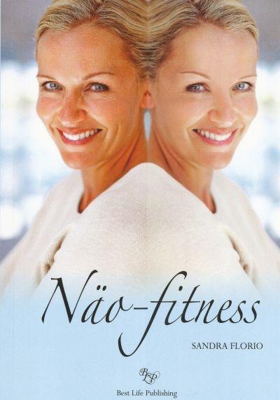 "Trükise ""Näo fitness"" kaanepilt. Cover picture of ""Näo fitness""."