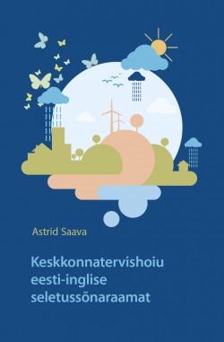 Keskkonnatervishoiu eesti-inglise seletussõnaraamat