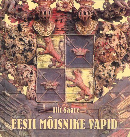 """Trükise """"Eesti mõisnike vapid"""" kaanepilt. Cover picture of """"Eesti mõisnike vapid""""."""