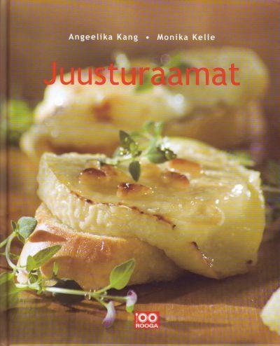 "Trükise ""Juusturaamat"" kaanepilt. Cover picture of ""Juusturaamat""."