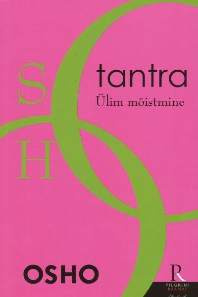 """Trükise """"Tantra Ülim mõistmine"""" kaanepilt. Cover picture of """"Tantra Ülim mõistmine""""."""