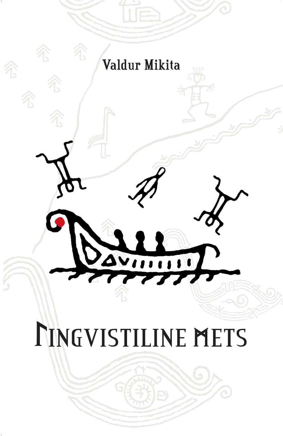 """Trükise """"Lingvistiline mets Tsibihärblase paradigma. Teadvuse kiirendi."""" kaanepilt. Cover picture of """"Lingvistiline mets Tsibihärblase paradigma. Teadvuse kiirendi.""""."""